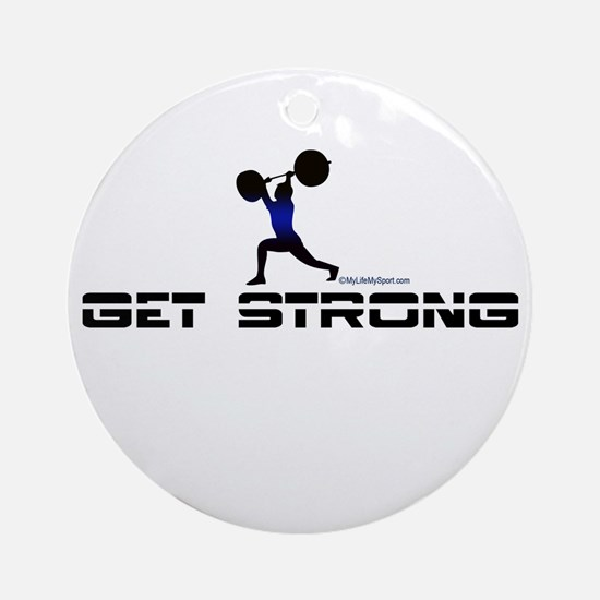 GET STRONG Ornament (Round)