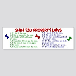 Shih Tzu Property Laws 2 Bumper Sticker