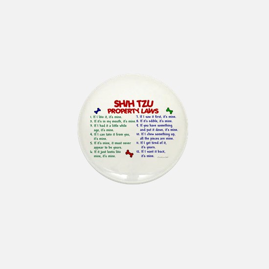 Shih Tzu Property Laws 2 Mini Button