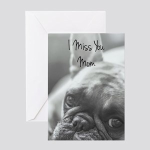 Miss You Mom French Bulldog Greeting Cards