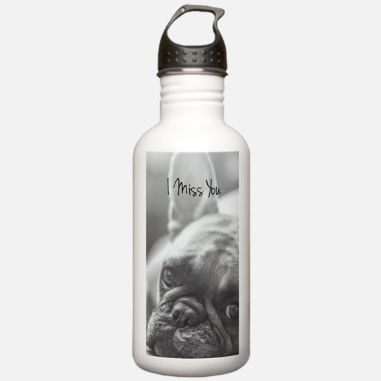 I Miss You French Bull Water Bottle