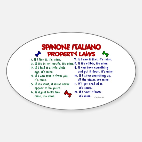 Spinone Italiano Property Laws 2 Oval Decal
