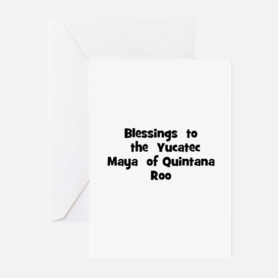 Blessings  to  the  Yucatec M Greeting Cards (Pk o