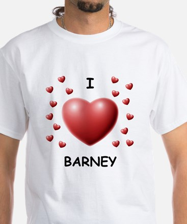 I Love Barney - White T-Shirt