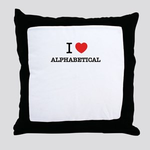 I Love ALPHABETICAL Throw Pillow