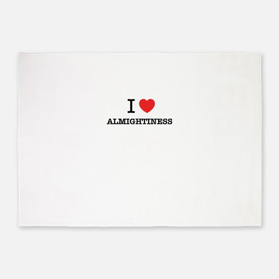 I Love ALMIGHTINESS 5'x7'Area Rug