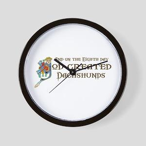 God Created Dachshunds Wall Clock