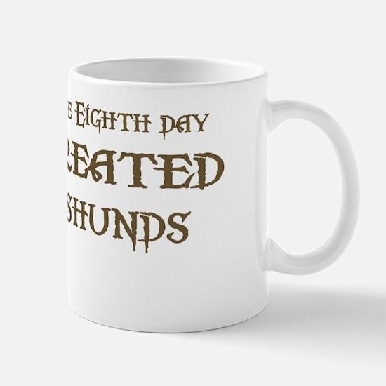 God Created Dachshunds Mug