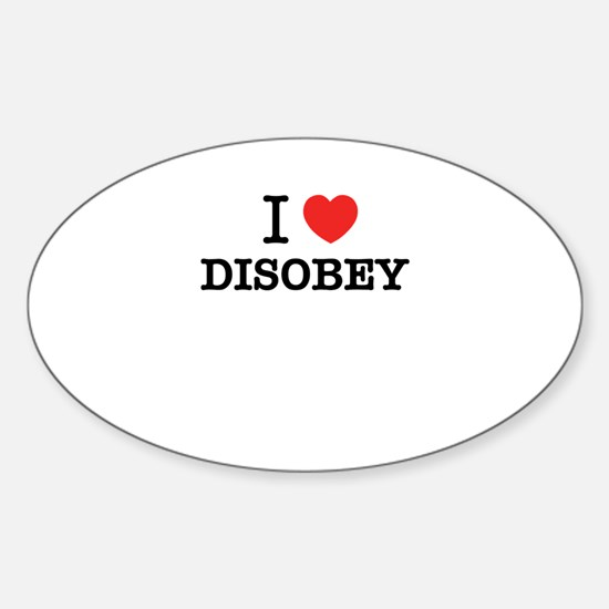 I Love DISOBEY Decal
