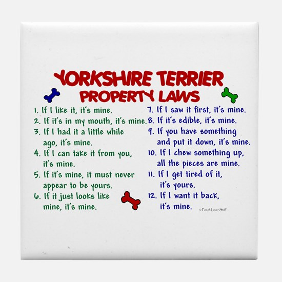 Yorkshire Terrier Property Laws 2 Tile Coaster