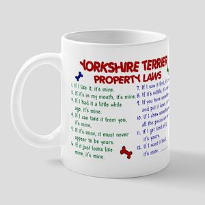 Yorkshire Terrier Property Laws 2 Mug