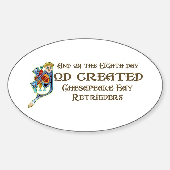 God Created Chessies Oval Decal