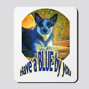 """""""Blue By You"""" Mousepad"""