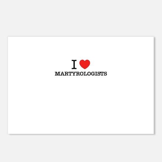 I Love MARTYROLOGISTS Postcards (Package of 8)