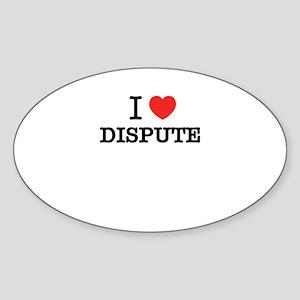 I Love DISPUTE Sticker