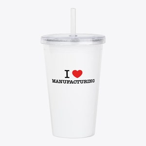 I Love MANUFACTURING Acrylic Double-wall Tumbler