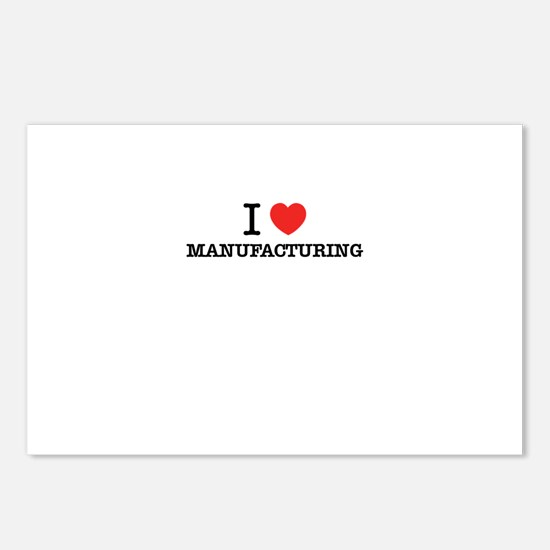 I Love MANUFACTURING Postcards (Package of 8)