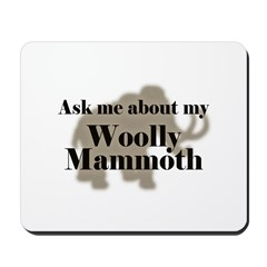 My Woolly Mammoth Mousepad