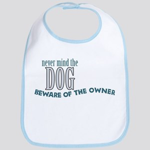 Beware of the Dog Owner Bib
