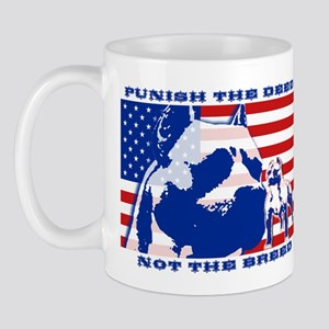 Punish the Deed, Not the Breed. Mug