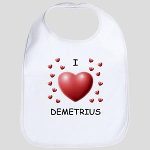 I Love Demetrius - Bib
