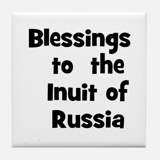 Blessings  to  the  Inuit of  Tile Coaster