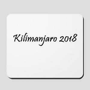 Kilimanjaro 2018 Mousepad