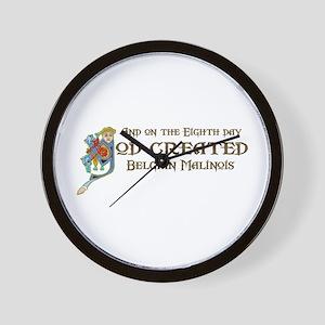 God Created Malinois Wall Clock