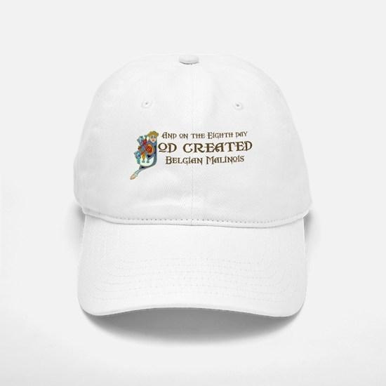 God Created Malinois Baseball Baseball Cap