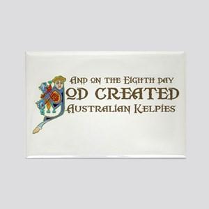 God Created Kelpies Rectangle Magnet