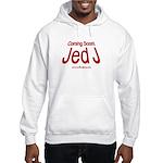 Coming Soon! Jed J Hooded Sweatshirt
