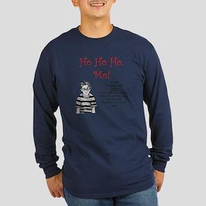 Ho Ho Ho, Mo! Long Sleeve Dark T-Shirt