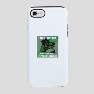 If God Isn't Real iPhone 8/7 Tough Case