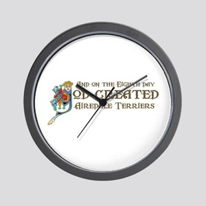 God Created Airedales Wall Clock