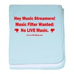 No Live Music Filter baby blanket