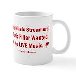 No Live Music Filter 11 oz Ceramic Mug