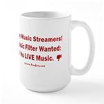 No Live Music Filter 15 oz Ceramic Large Mug