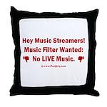 No Live Music Filter Throw Pillow