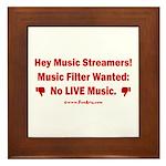 No Live Music Filter Framed Tile