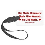 No Live Music Filter Large Luggage Tag