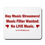 No Live Music Filter Mousepad