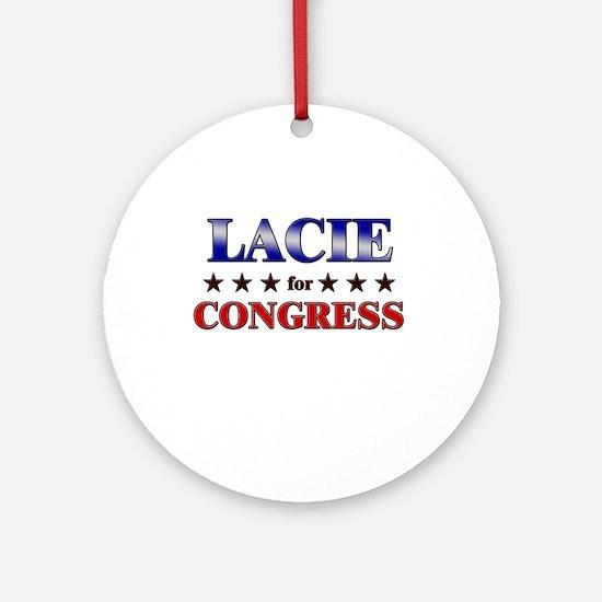 LACIE for congress Ornament (Round)