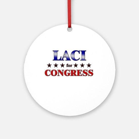 LACI for congress Ornament (Round)