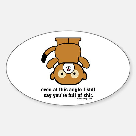 Funny Sarcastic Monkey Oval Decal