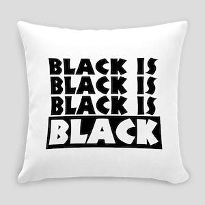 Black is Black Everyday Pillow