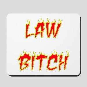 Law Bitch Mousepad