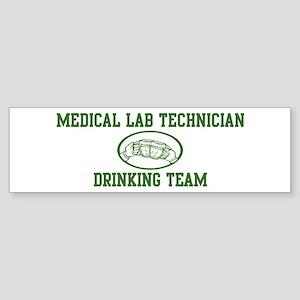 Medical Lab Technician Drinki Bumper Sticker