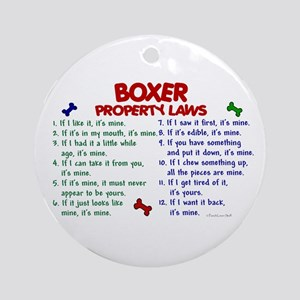 Boxer Property Laws 2 Ornament (Round)