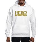 Hero in Waiting Hooded Sweatshirt