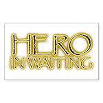 Hero in Waiting Rectangle Sticker